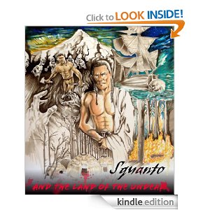 Squanto and the Land of the Undead People Vol.2